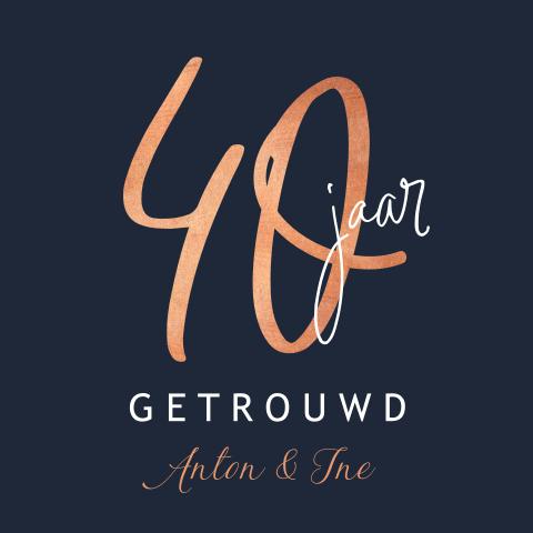40 Jaar Getrouwd Uitnodiging