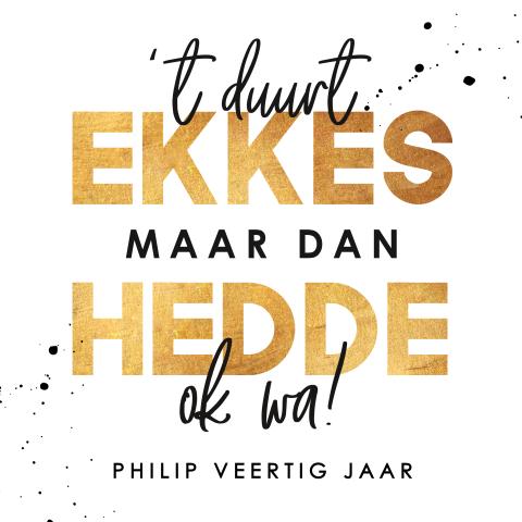Uitnodiging Verjaardag 40 Jaar In Brabants Dialect