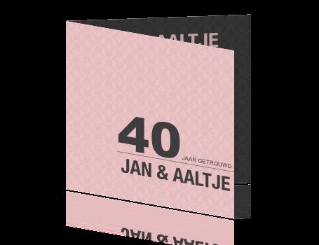 Voorkeur Chique kaart 40 jaar getrouwd met barokpatroon UY91