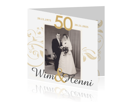 kaart 50 jaar getrouwd 50 jaar getrouwd uitnodiging met goud en zwart wit foto kaart 50 jaar getrouwd