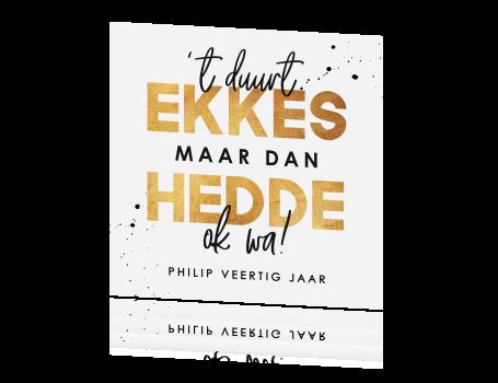 Onwijs Uitnodiging verjaardag 40 jaar in Brabants dialect YO-32